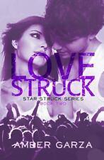 Love Struck by Amber Garza (2013, Paperback)