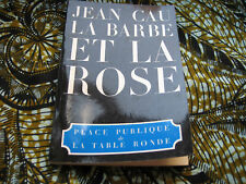 Jean CAU: la barbe et la rose