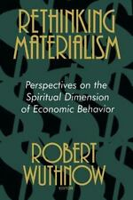 Rethinking Materialism: Perspectives on the Spiritual Dimension of Economic