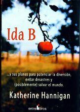 Ida B: ...y Sus Planes Para Potenciar la Diversion
