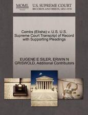 Combs (elisha) V. U.S. U.S. Supreme Court Transcript Of Record With Supportin...