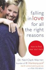 Falling in Love for All the Right Reasons: How to
