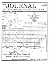 SONOMA COUNTY HISTORY Louisville - The Coastal Town That Never Was