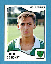 FOOTBALL 90 BELGIO Panini - Figurina-Sticker n. 265 - DE BONDT -RAC MECHELEN-New