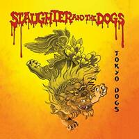 TOKYO DOGS (RED VINYL) - SLAUGHTER and THE DOGS