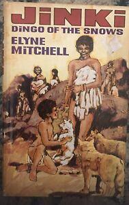 Elyne Mitchell, JiNKi DINGO of the SNOWS Aboriginal Hardcover