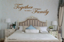 Together we make a Family Wall Quotes Wall Stickers Wall Art UK 122