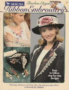 Mokuba Timeless Elegance Ribbon Embroidery pattern book - 1996