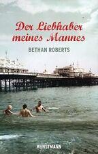 Bethan Roberts - Der Liebhaber meines Mannes