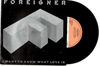 "FOREIGNER - I WANT TO KNOW WHAT LOVE IS - UK 7""45 VINYL RECORD PIC SLV 1984"