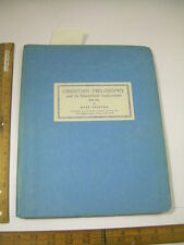 MARK FAKKEMA 1954 Christian Philosophy + Its Educational Implications BK 1 BIBLE