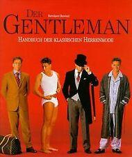Der Gentleman. Handbuch der klassischen Herrenmode (Arch... | Buch | Zustand gut