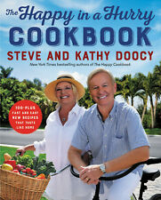 The Happy in a Hurry Cookbook By Steve Doocy 100-Plus Fast Easy Taste Home Happy