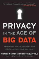 Privacy in the Age of Big Data von Theresa M. Payton und Ted Claypoole (2015,...