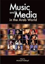 Music and Media in the Arab World by