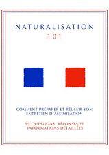 Naturalisation 101- Préparer & Réussir son entretien- Bouquin/book 13 Pages