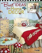 Breit Ideas for Home Decor (Leisure Arts #3418)