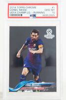 2018 Topps Chrome UEFA Champions League Lionel Messi Barcelona PSA 10