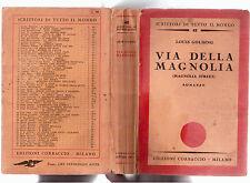 VIA DELLA MAGNOLIA - LOUIS GOLDING - CORBACCIO 1934