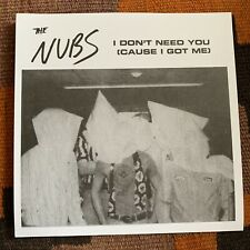 """The Nubs – I Don't Need You (Cause I Got Me) / Dogs 7"""" Punk 2012 Last Laugh KBD"""