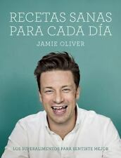 RECETAS SANAS PARA CADA DFA/ EVERYDAY SUPERFOOD - OLIVER, JAIME - NEW BOOK