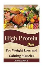 High Protein Diet: For Weight Loss and Gaining Muscles(high protein recipes,high