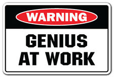 GENIUS AT WORK Warning Sign gag novelty gift student employee study birthday