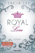 Royal Love / Die Royals Saga Bd. 3 von Geneva Lee (2016, Taschenbuch), UNGELESEN