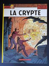 Lefranc La Crypte EO PROCHE NEUF  Martin Chaillet