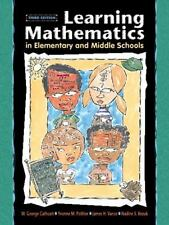 Learning Mathematics in Elementary and Middle Schools (3rd Edition) Cathcart, W
