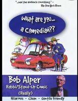 BOB ALPER WHAT ARE YOU A COMEDIAN NEW DVD