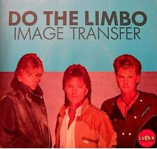 ++IMAGE TRANSFER do the limbo/limbo queen SP 1984 SABAN RARE NM++
