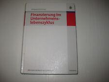 Finanzierung im Unternehmenslebenszyklus von Wolfgang Portisch (2008,...