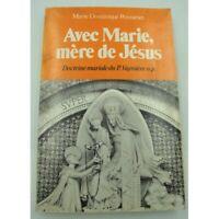 MARIE-DOMINIQUE POINSENET avec Marie, mère de Jésus - Doctrine mariale du P. Vay