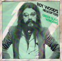 """ROY WOOD'S HELICOPTERS - GREEN GREEN WINDOWS - PS - 80's  - 7"""" VINYL"""