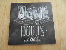 Shabby Home Dog plaque sign, chic and unique