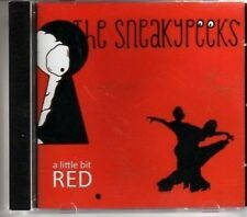 (AG795) The Sneakypeeks, A Little Bit Red - 2008 CD
