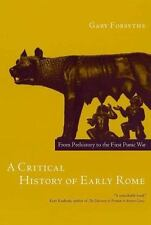 A Critical History of Early Rome: From Prehistory to the First Punic War (Paperb