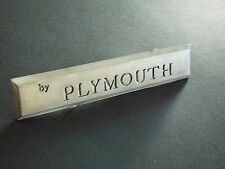 Original 1964 Plymouth Valiant-By Plymouth Trunk Lid Emblem