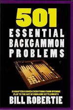 501 Essential Backgammon Problems by Bill Robertie. BACKGAMMON BOOK. Free P&P UK
