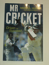 """Mike Hussey signed book """"Mr.Cricket"""" + COA and Photo proof of signing."""