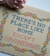Vtg Completed Cross Stitch There's No Place Like Home Except Grandmas Shabby