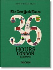 The New York Times: 36 Hours, London and Beyond