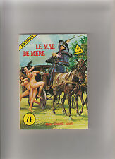 PETIT FORMAT - ELVIFRANCE - SATIRES N°17 - LE MAL DE MERE -