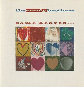 The Everly Brothers - Some Hearts... CD