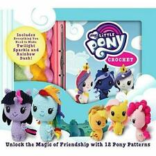 My Little Pony Crochet (Crochet Kits) - Mixed media product NEW Whitley, (F1)