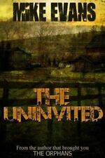 Uninvited: By Evans, Mike