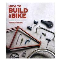 How to Build a Bike by Jenni Gwiazdowski (author)