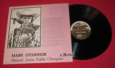 "MARK O'CONNOR""NATIONAL JUNIOR FIDDLE CHAMPION""AUTOGRAPHED 1975 RARE 1ST LP LOOK!"