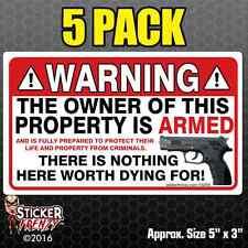 5 Pack WARNING Owner Armed Security Sticker Gun Firearm Decal Vinyl Window FS055